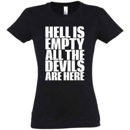 Футболка женская «Hell Is Empty»