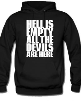 Hoodie Unisex «Hell Is Empty»
