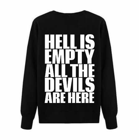 Mens Sweatshirt «Hell Is Empty»