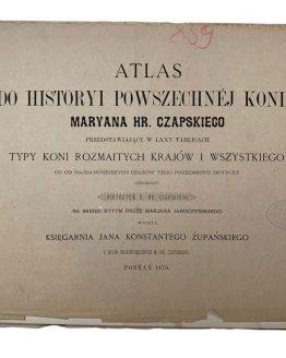 Atlas do historyi powszechn'ej konia , 1876 г.