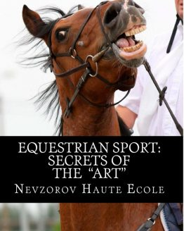 Equestrian Sport: Secrets of the Art