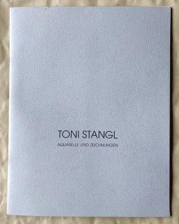 Toni Stangl. Aquarelle und Zeichnungen